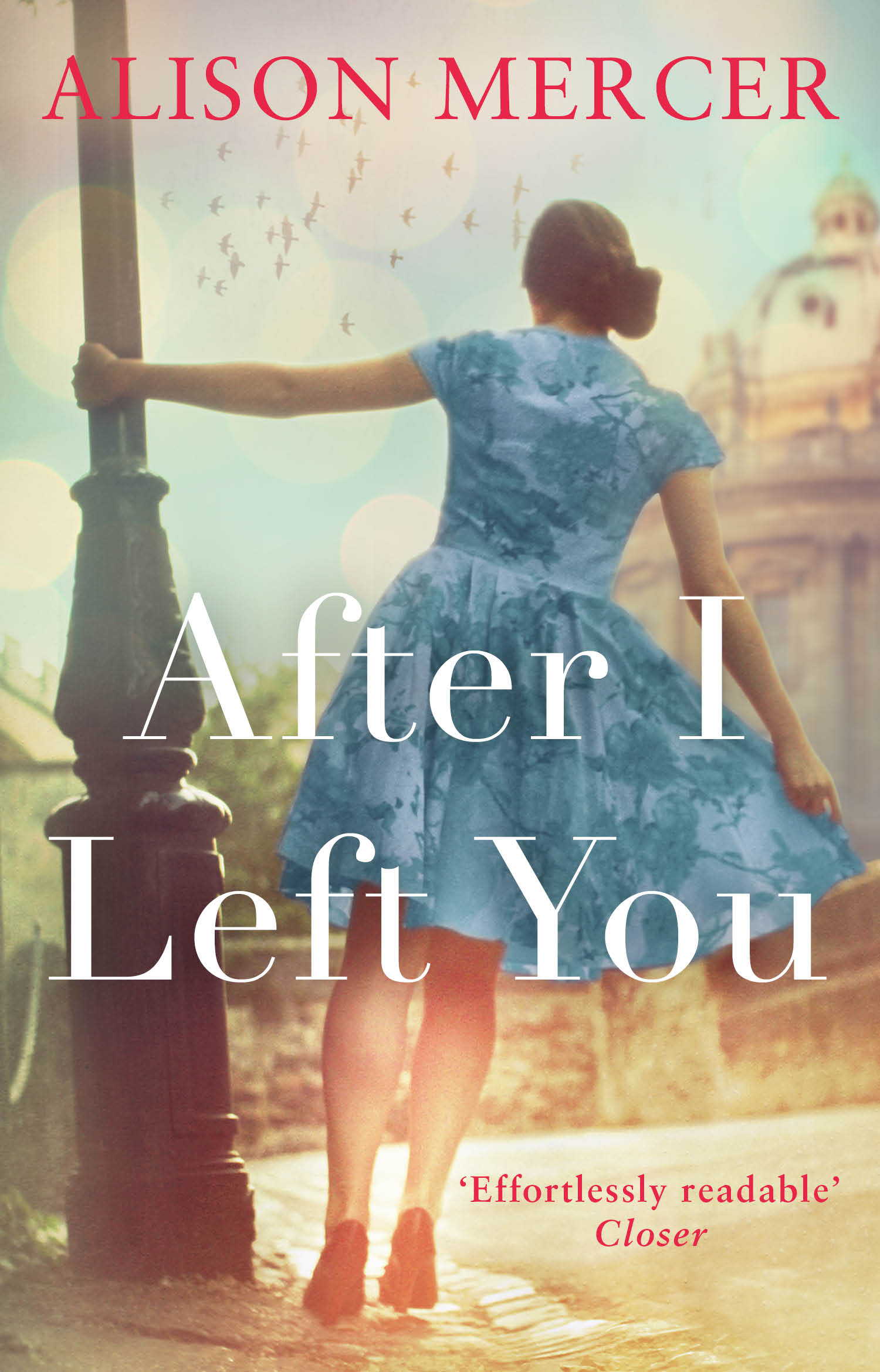 Alison Mercer - After I Left You