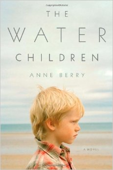Anne Berry - The Water Children