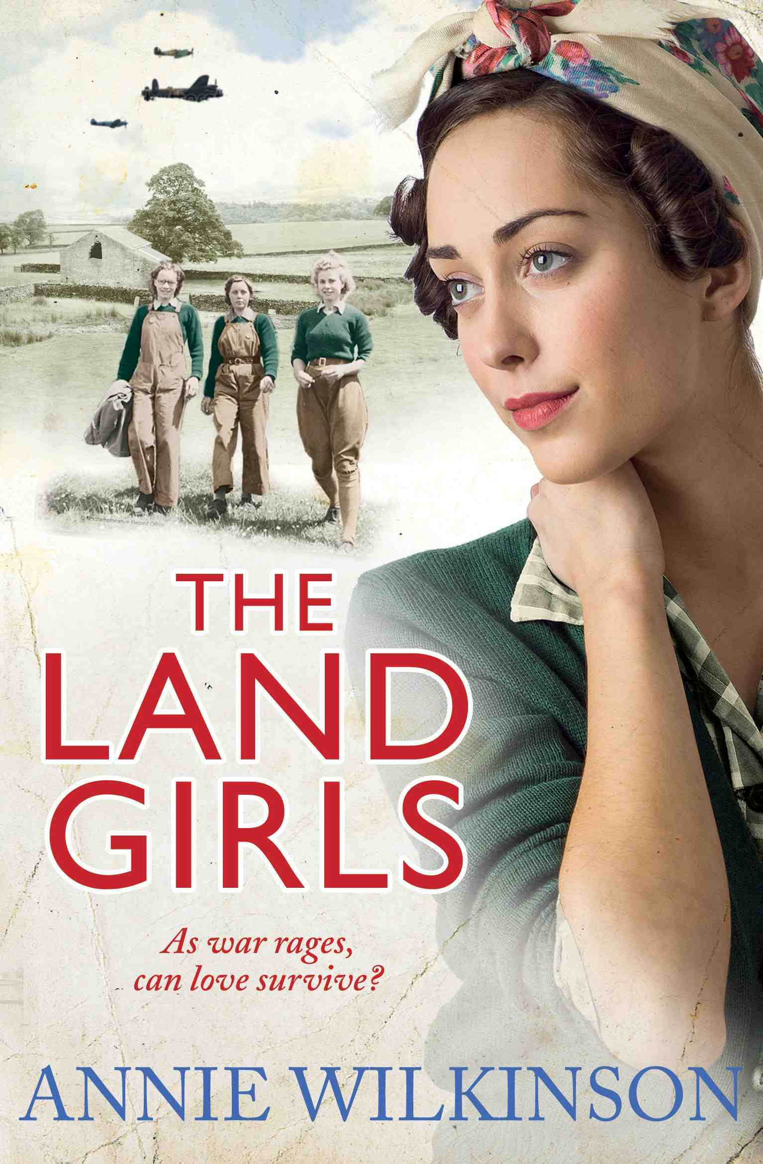 Annie Wilkinson - Land girls