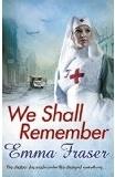 Emma Fraser - We Shall Remember